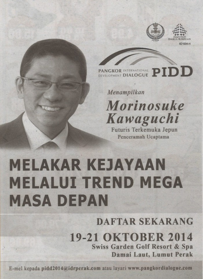 Newspaper ad for Morinosuke Kawaguchi keynote speech at Pangkor International Development Dialogue, 19-21 October 2014, Perak, Malaysia